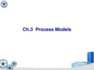 Ch.3  Process Models
