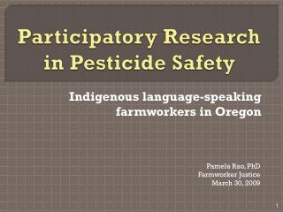 Participatory Research in Pesticide Safety