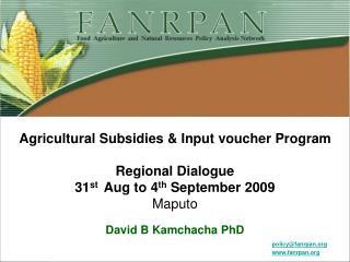 Agricultural Subsidies & Input voucher Program Regional Dialogue