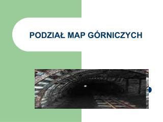 PODZIAL MAP G RNICZYCH