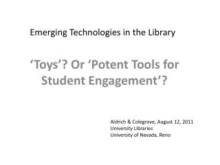 Emerging Technologies in the Library