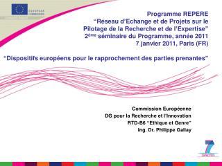 """Commission Européenne  DG pour la Recherche et l'Innovation   RTD-B6 """"Ethique et Genre"""""""