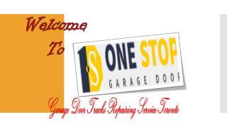 Garage Door Tracks Repairing Service Toronto