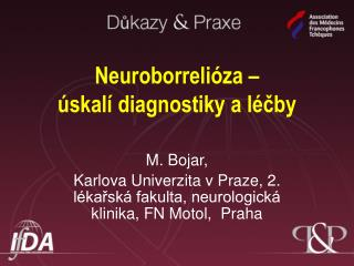 Neuroborrelióza –  úskalí diagnostiky a léčby