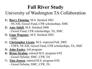Fall River Study University of Washington TA Collaboration