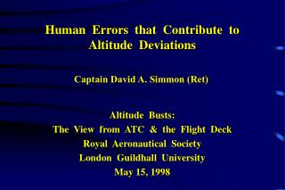 Human  Errors  that  Contribute  to Altitude  Deviations