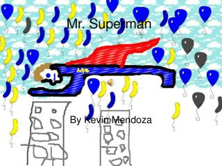 Mr. Superman