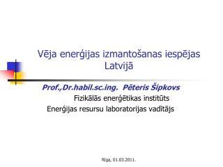 Vēja enerģijas izmantošanas iespējas Latvijā