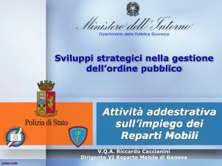 Sviluppi strategici nella gestione dell'ordine pubblico