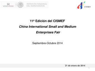 11ª Edición del CISMEF China International Small and Medium Enterprises Fair