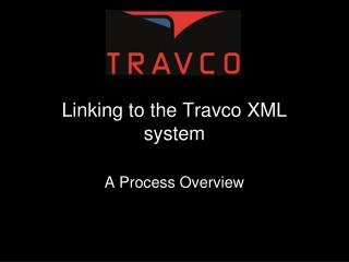 Linking to the Travco XML system