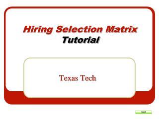 Hiring Selection Matrix  Tutorial