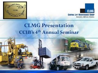 CLMG Presentation CCIB's 4 th  Annual Seminar