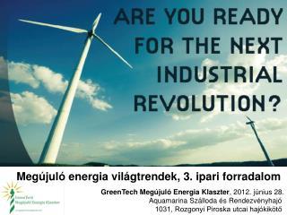Megújuló energia világtrendek, 3. ipari forradalom