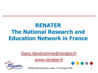 RENATER The National Research and Education Network in France