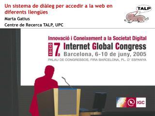 Un sistema de  diàleg  per accedir a la web en diferents llengües Marta Gatius