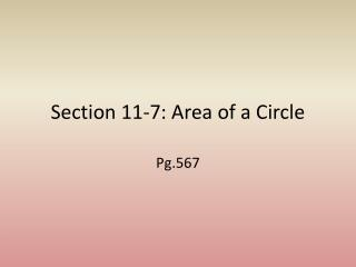 Section 11-7: Area of a Circle