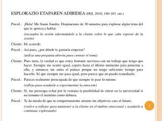ESPLORAZIO ETAPAREN ADIBIDEA  (Hill, 2010, 180-183.  orr .)
