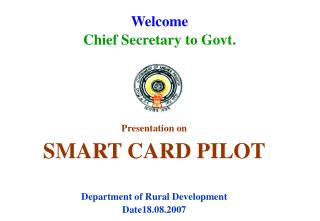Welcome  Chief Secretary to Govt.