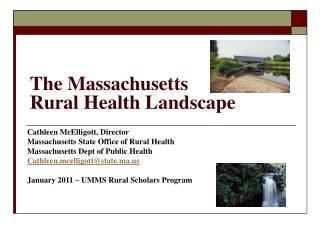 The Massachusetts  Rural Health Landscape