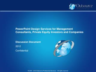PowerPoint Design Services for Management Consultants, Private Equity Investors and Companies