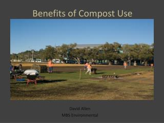 Benefits of Compost Use