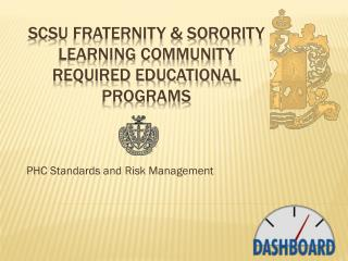 SCSU Fraternity & Sorority Learning Community Required Educational Programs