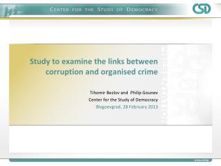 Study to examine the links between corruption and  organised  crime