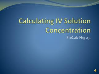 Calculating IV Solution Concentration