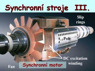 Synchronní stroje  III.