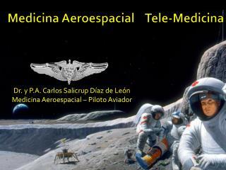Medicina Aeroespacial    Tele-Medicina