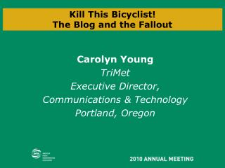 Kill This Bicyclist! The Blog and the Fallout