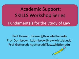 Academic Support:  SKILLS Workshop Series