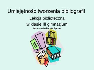 Umiejętność tworzenia bibliografii