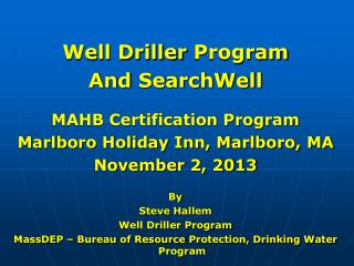 Well Driller  Program And  SearchWell MAHB Certification Program