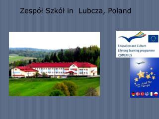Zespół Szkół in  Lubcza, Poland