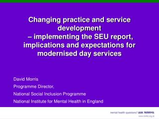 David Morris Programme Director,  National Social Inclusion Programme