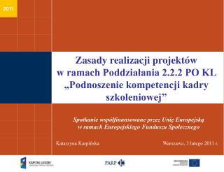 Spotkanie współfinansowane przez Unię Europejską  w ramach Europejskiego Funduszu Społecznego