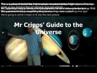 Mr Cripps' Guide to the Universe
