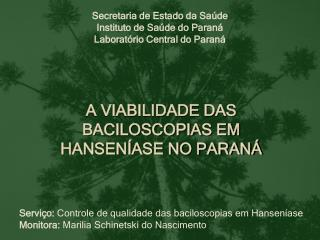 Secretaria de Estado da Saúde  Instituto de Saúde do Paraná Laboratório Central do Paraná