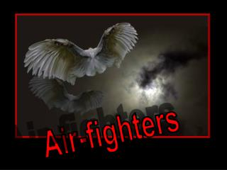 Air-fighters