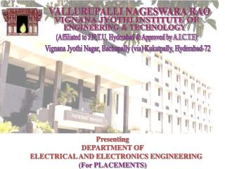 Presenting DEPARTMENT OF      ELECTRICAL AND ELECTRONICS ENGINEERING (For PLACEMENTS)