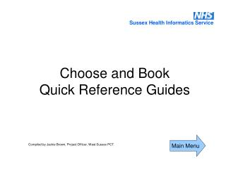 Choose and Book  Quick Reference Guides