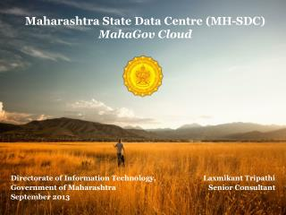 Maharashtra State Data Centre (MH-SDC)  MahaGov  Cloud