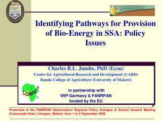 Identifying Pathways for Provision of Bio-Energy in SSA: Policy Issues