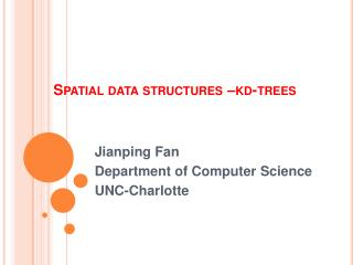 Spatial data structures  kd-trees