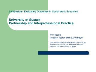 Professors Imogen Taylor and Suzy Braye