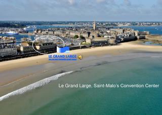 Le Grand Large, Saint-Malo's Convention Center