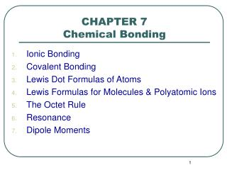 CHAPTER 7 Chemical Bonding