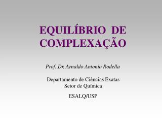 EQUIL BRIO  DE      COMPLEXA  O